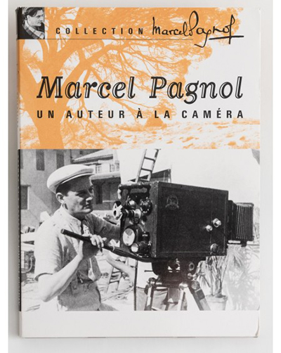 marcel pagnol un auteur a la camera collection livre